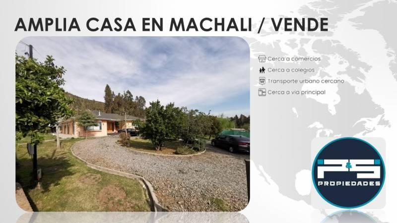 EXCELENTE PROPIEDAD EN VENTA - MACHALI - AL MEJOR PRECIO