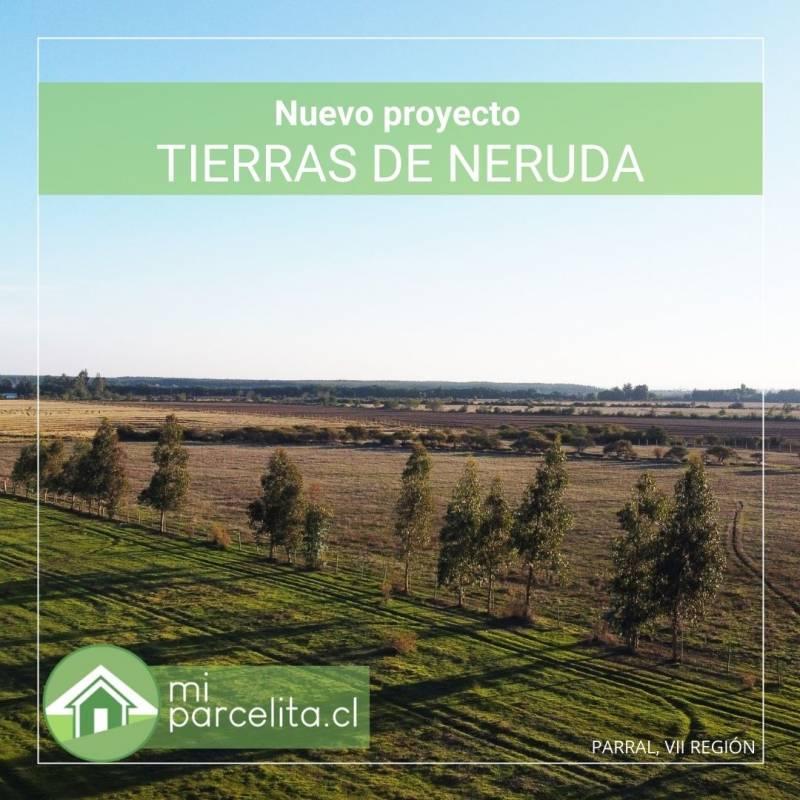 NUEVO PROYECTO LOTEO TIERRAS DE NERUDA, PARRAL