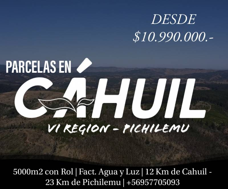 PARCELAS EN CAHUIL | VENTA DE PARCELAS DE TERRENO 5000 M2